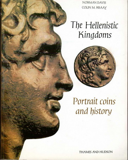 The Hellenistic Kingdoms. Portrait coins and history (χαρτόδετο)
