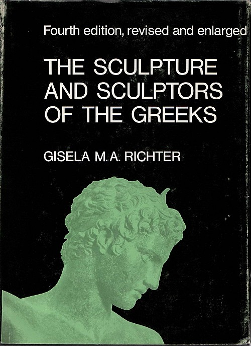 The sculpture and sculptors of the Greeks (4η έκδοση - Δεμένο)