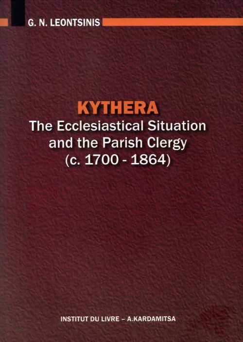 Kythera. The Ecclesiastical situation and the Parish Clergy